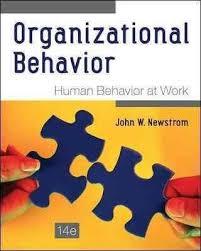 best organizational behavior ideas organizational behavior human behavior at work 14e is a solid research based