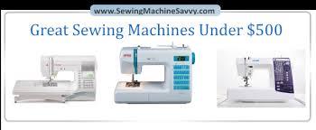 Best Sewing Machine For Quilting Under 500