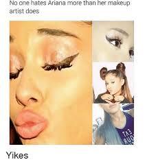memes and ariana no one s ariana more than her makeup artist get ariana grande