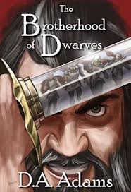 The Brotherhood of Dwarves - Kindle edition by Adams, D.A., Wasson ...