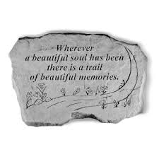 <b>Garden</b> Accent Stone - 'Wherever a beautiful soul...'