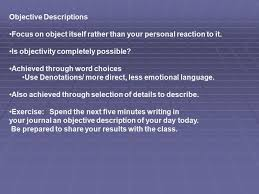 descriptive writing iuml sect a descriptive essay tells what something 2 objective descriptions