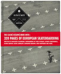Cliche Resume A Decade Of Skateboarding In Europe Mackenzie