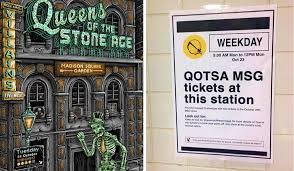 find the last of the free tickets to tonights queens of the stoneage concert and madison square garden that are on the subway in plain sight
