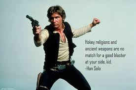 Han Solo Quotes Simple Han Solo On Religion My Favorite Quote From Star Wars Imgur