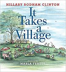 it takes a village picture book hillary rodham clinton marla frazee 9781481430876 amazon books