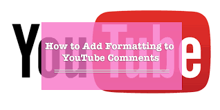 How to Write YouTube Comments in Bold, Italics, or Strikethrough