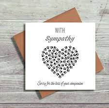 Card For Loss Of Pet Pet Bereavement Cards Pet Loss Sorry For Your Loss Dog Cat Sympathy