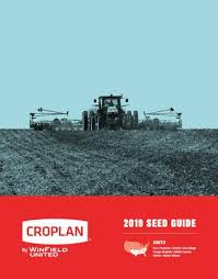 2019 Croplan South Region Seed Guide By Landolakes6 Issuu