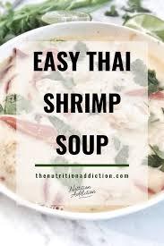 Easy Light Summer Soups Easy Thai Shrimp Soup