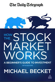 How The Stock Market Works A Beginners Guide To Investment Stock
