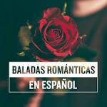 Baladas Románticas En Español