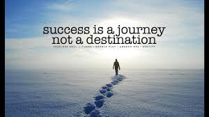 Success Is A Journey Not A Destination Inspirational Speech