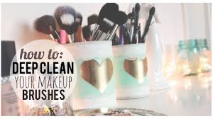 how to deep clean your makeup brushes quick easy