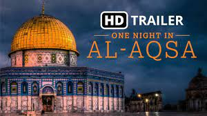 All praise to allah, the beneficent, the merciful. One Night In Al Aqsa Trailer Penny Appeal Usa Youtube