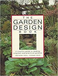 Small Picture The Garden Design Book Anthony Paul Yvonne Rees 9780004125930