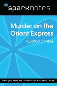 murder on the orient express sparknotes literature guide by 36170573