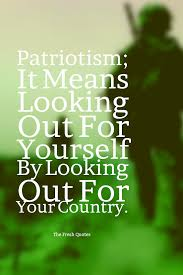 105 Most Inspirational Patriotism Quotes And Sayings