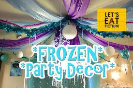 Diy Birthday Decorations Frozen Diy Party Decor Lets Eat Fiction Youtube
