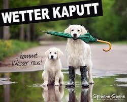 Wetter Kaputt Schöne Sprüche Und Bilder