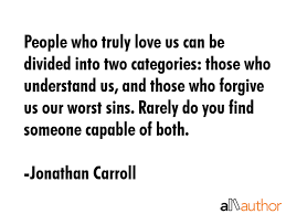Truly Love Quotes Magnificent People Who Truly Love Us Can Be Divided Into Quote