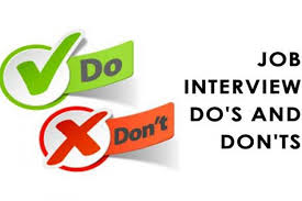The Do S And Don Ts Of An Interview Dos And Donts On Fully Preparing For An Interview Searchlight