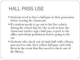 Expectations Use And Abuse Hall Passes Hall Pass Expectations