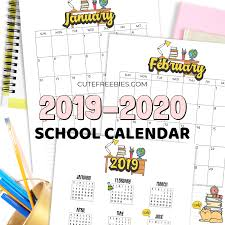 Printable School Year Calendars School Calendar Printable For 2019 2020 Cute Freebies For You