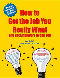 How To Get The Job You Really Want And Get Employers To Call You Ebook