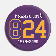 Kobe 8 & 24 Mamba Out RIP 1978-2020 - Kobe Bryant Black Mamba - Pin |  TeePublic