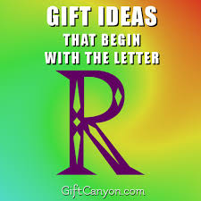 Contents Of A Cover Letter Best Big List Of Gifts That Begin With The Letter R Gift Canyon