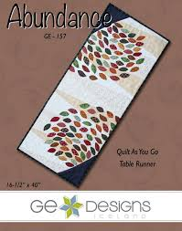 89 best GE Designs patterns images on Pinterest | Quilt patterns ... & Abundance - Quilt As You Go Table Runner Pattern by GE Designs Adamdwight.com