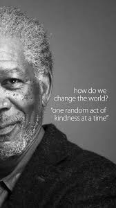 Act Of Kindness Quotes Magnificent How To Change The World One Random Act Of Kindness