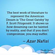 Quotes Of The American Dream In The Great Gatsby Best Of Reality Work Quotes Double Quotes