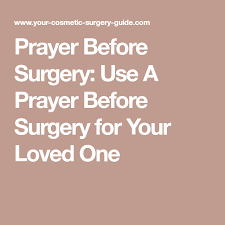 Prayer Before Surgery Quotes Adorable Prayer Before Surgery Use A Prayer Before Surgery For Your Loved