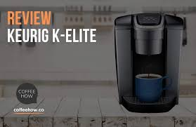 Are you going to have to abandon your favorite kitchen appliance for the summer months? Keurig K Elite Reviewed In 2021 Features And Benefits In Detail