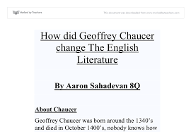 how did geoffrey chaucer change the english literature gcse  document image preview