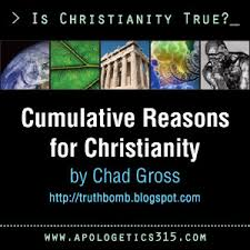 essay cumulative reasons for christianity by chad gross  essay cumulative reasons for christianity by chad gross