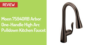 moen 7594orb arbor one handle high arc pulldown kitchen faucet