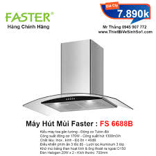Máy Hút Mùi Faster FS 6688B   Tổng Kho Faster Chính Hãng