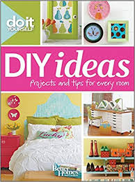 Small Picture Do It Yourself DIY Ideas Better Homes and Gardens Better Homes