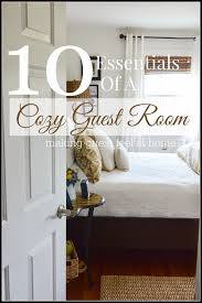 10 Essentials Of A Cozy Guest Room 10 Essentials Cozy And
