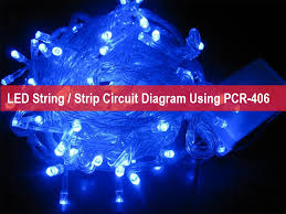 led string strip circuit diagram using pcr 406 christmas led string strip circuit diagram using pcr 406 christmas