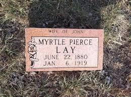 Myrtle Pierce Lay