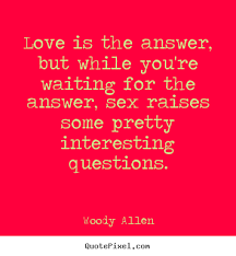 Love Is The Answer Quote Extraordinary Love Is The Answer Quote Best Quotes About Love Is The Answer 48