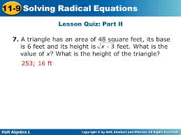 holt algebra 1 11 9 solving radical equations lesson quiz part ii 7