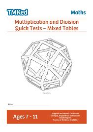 Multiplication and Division Quick Tests - Mixed Tables (7-11 Years ...