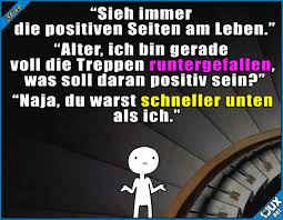 Immer Positiv Denken Optimist Fail Lustige Sprüche Humor