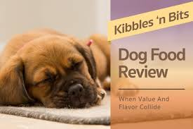 Kibbles N Bits Dog Food Review When Value And Flavor Collide