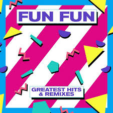 Fun <b>Fun</b> - <b>Greatest Hits</b> & Remixes (2017, Vinyl) | Discogs